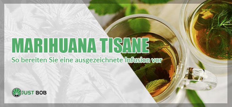Marihuana Tisane: So bereitein Sie eine ausgezeichnete