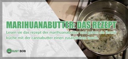 Marihuanabutter: das Rezept der berühmten Cannabutter!