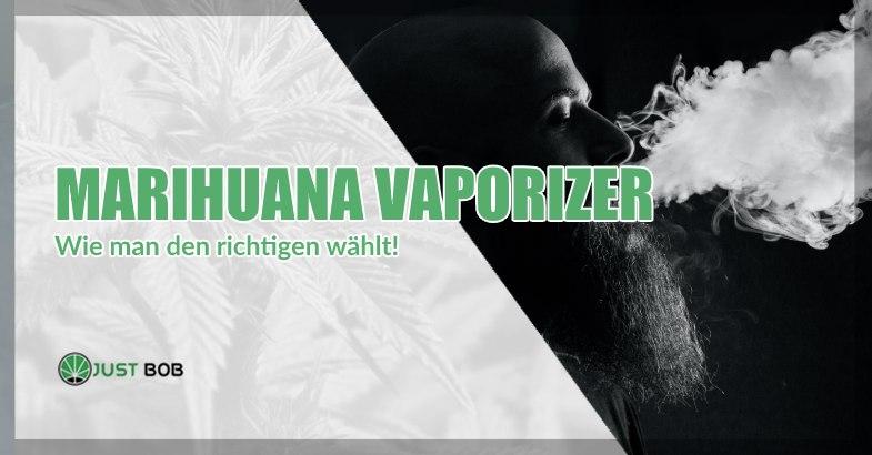 Marihuana Vaporizer: wie man den richtigen wählt