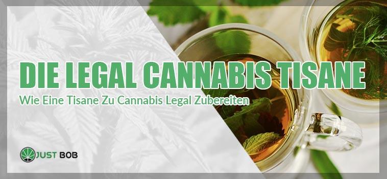 Die Legal Cannabis Tisane