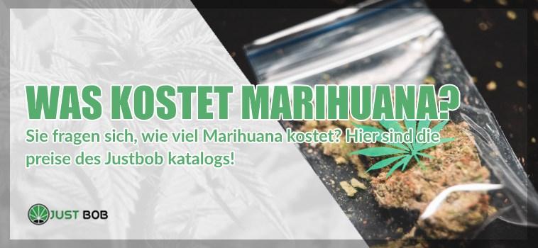 Was kostet Marihuana?