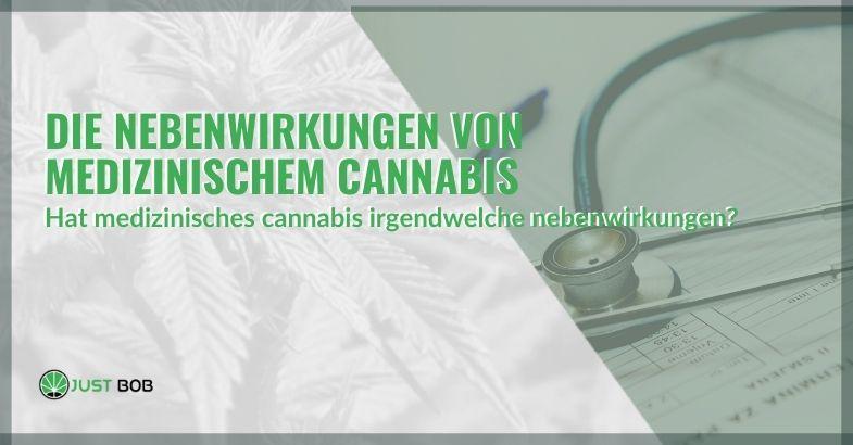 Die Nebenwirkungen von medizinischem Cannabis